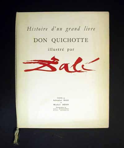 Salvador Dali - Pages choisies de Don Quichotte de la Mancha - Cover for Histoire d'un Grande Livre